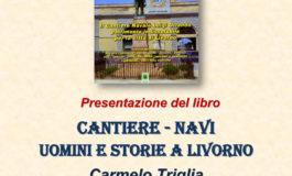Cantiere Navi-Uomini e Storie a Livorno